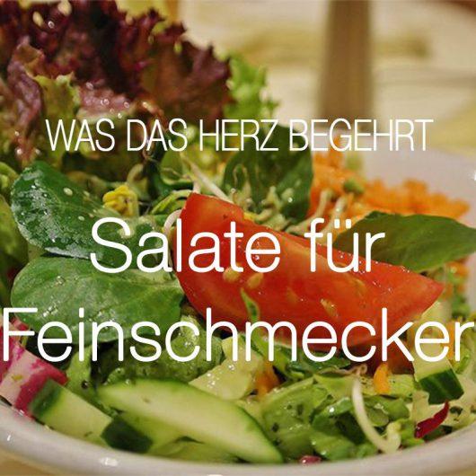 Salate für Feinschmecker
